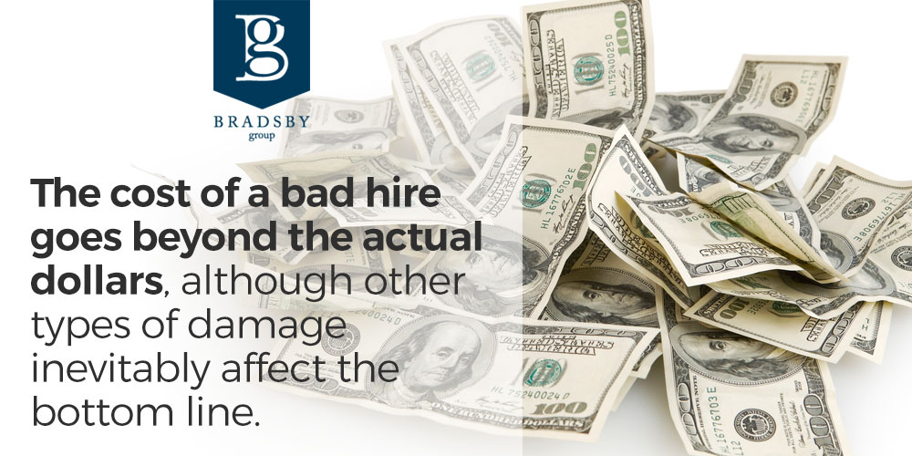 The cost of a bad hire affects your bottom line