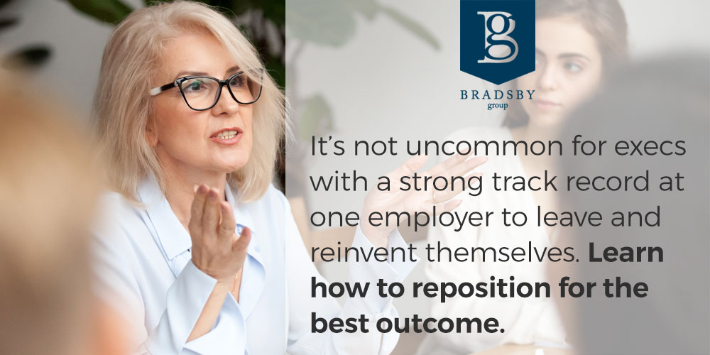 It's not uncommon for execs with a strong track record at one employer to leave and reinvent themselves. Learn how to reposition for the best outcome. - executives repackage