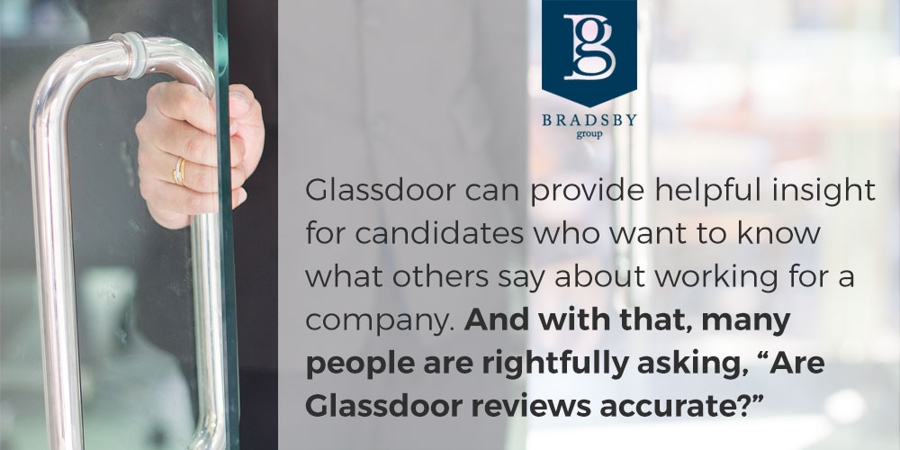 """Glassdoor can provide helpful insight for candidates who want to know what others say about working for a company. And with that, many people are rightfully asking, """"Are Glassdoor reviews accurate?"""""""
