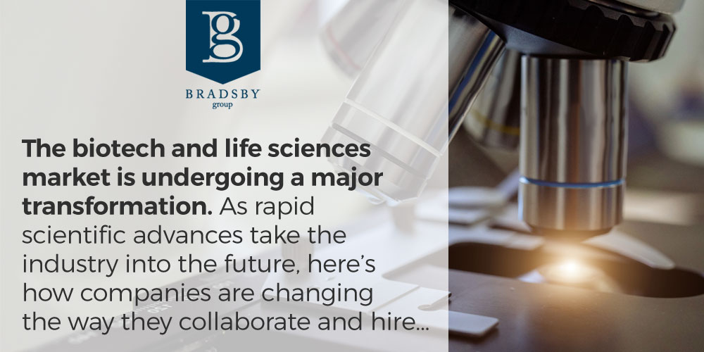 biotech industry trends - The biotech and life sciences market is undergoing a major transformation. As rapid scientific advances take industry into the future, here's how companies are changing the way they collaborate and hire...