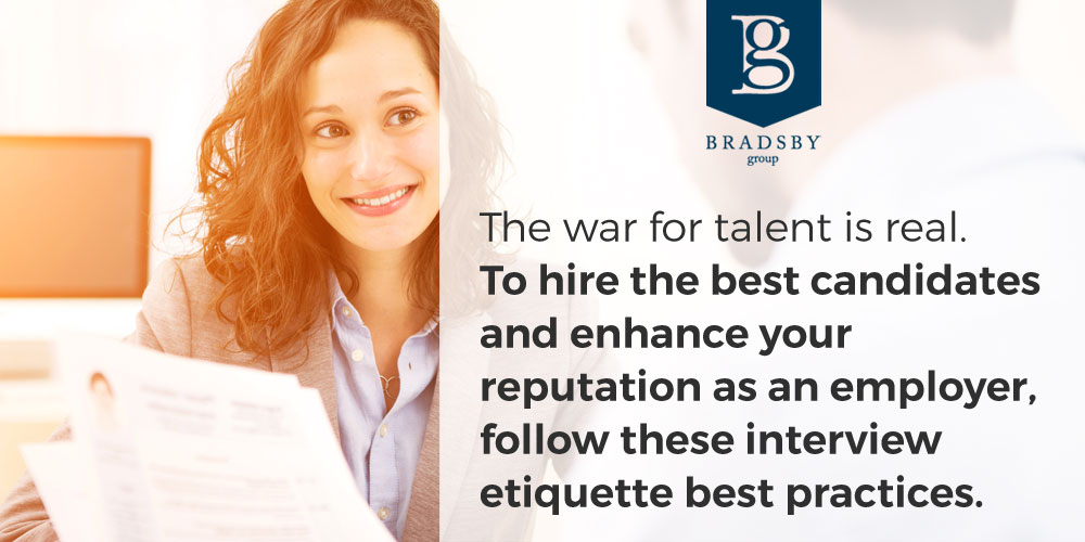 The war for talent is real. To hire the best candidates and enhance your reputation as an employer, follow these interview etiquette best practices.