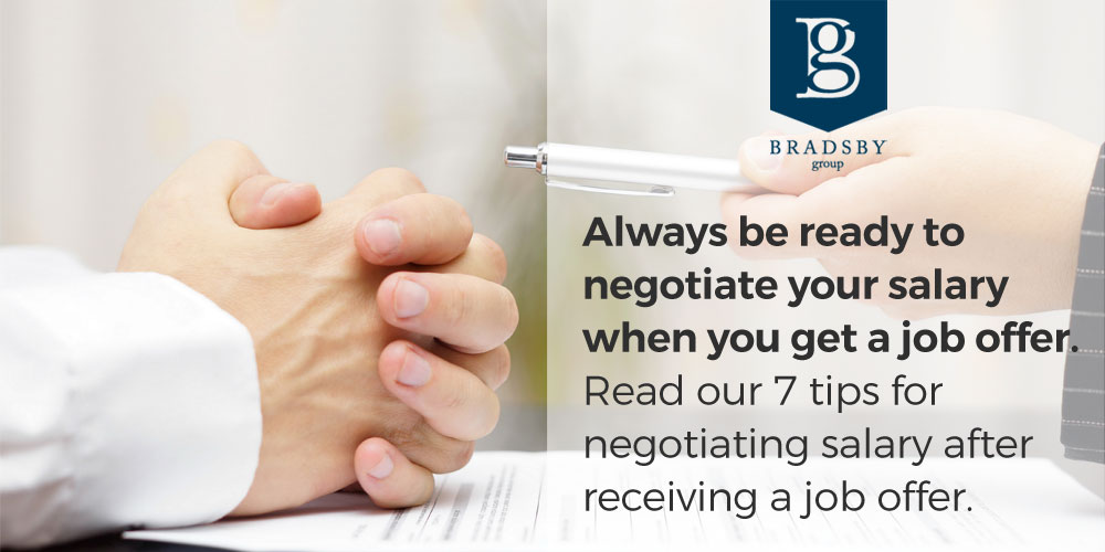 Always be ready to negotiate your salary when you get a job offer. Read our 7 tips for how to negotiate salary after job offer.