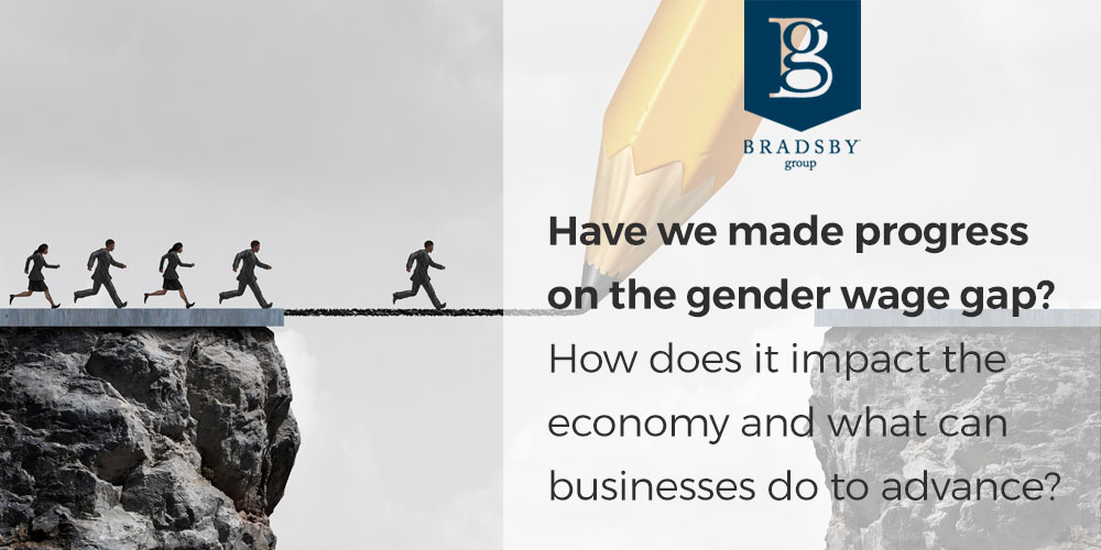 Have we made progress on the gender wage gap? How does it impact the economy and what can businesses do to advance?