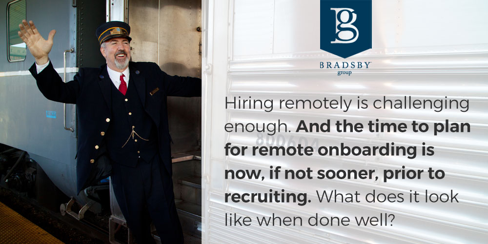 Hiring remotely is challenging enough. And the time to plan for remote onboarding is now, if not sooner, prior to recruiting. What does it look like when done well?