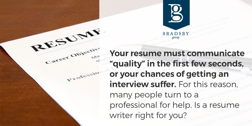 "Your resume must communicate ""quality"" in the first few seconds, or your chances of getting an interview suffer. For this reason, many people turn to a professional for help. Is a resume writer right for you?"